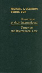 Terrorism and International Law / Terrorisme et droit international 2006