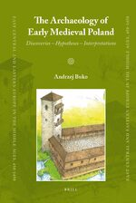 Cover The Archaeology of Early Medieval Poland