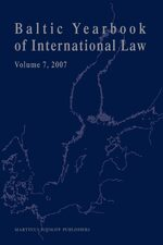 Baltic Yearbook of International Law, Volume 7 (2007)
