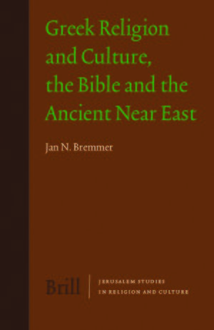 Cover Greek Religion and Culture, the Bible and the Ancient Near East