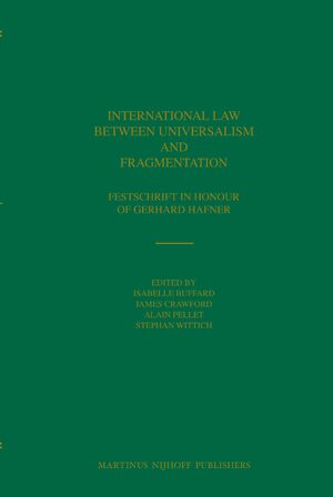 Cover International Law between Universalism and Fragmentation