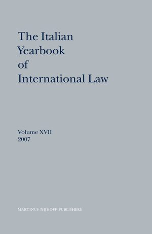 Cover The Italian Yearbook of International Law, Volume 17 (2007)