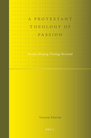 Cover A Protestant Theology of Passion