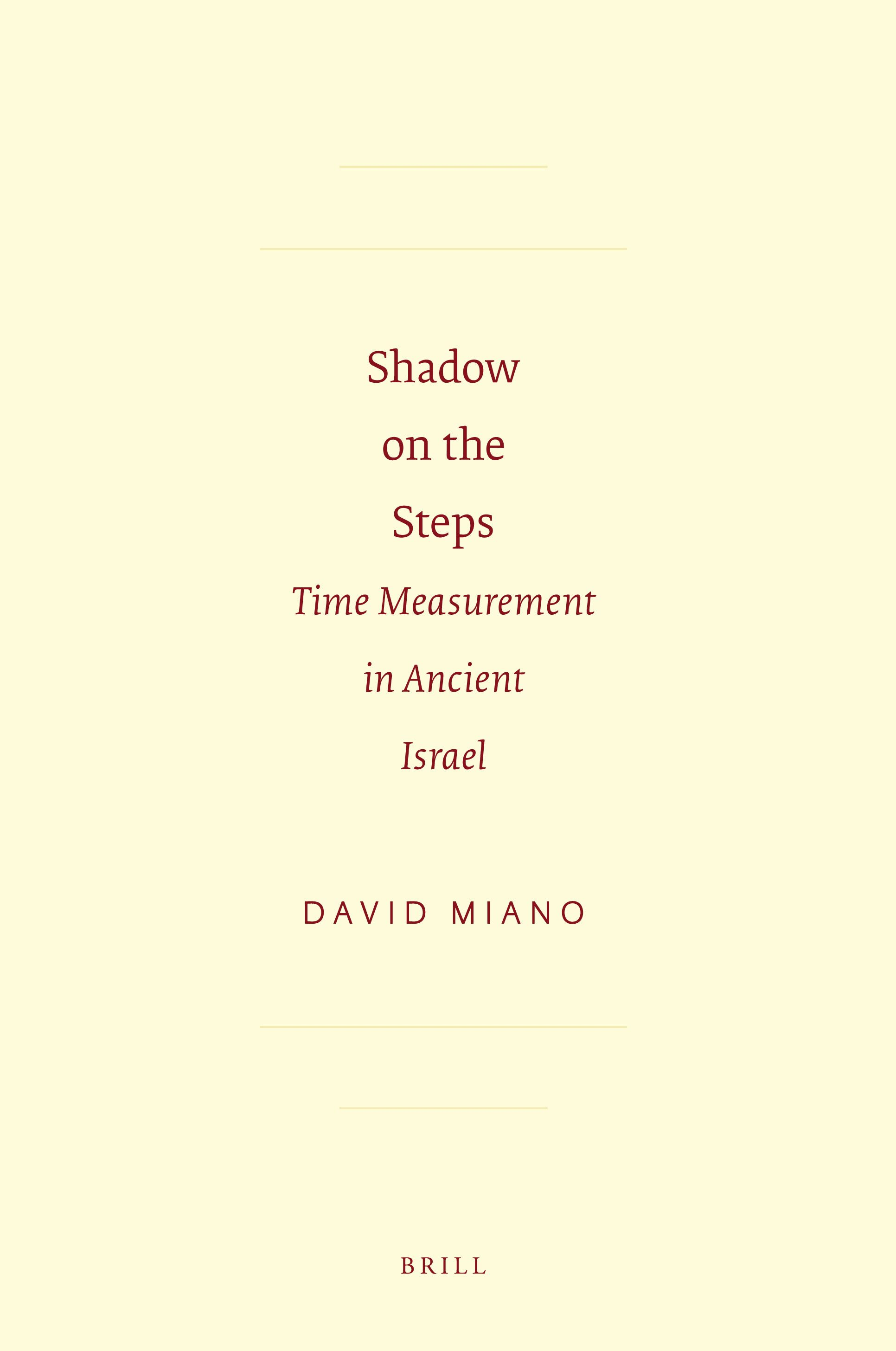 Shadow on the Steps: Time Measurement in Ancient Israel