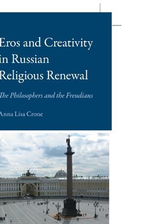 Cover Eros and Creativity in Russian Religious Renewal
