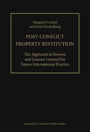 Cover Post-Conflict Property Restitution (2 vols)