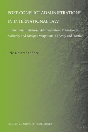 Cover Post-conflict Administrations in International Law