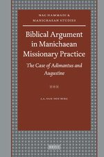 Biblical Argument in Manichaean Missionary Practice