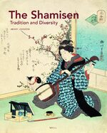 Cover The <i>Shamisen</i>: Tradition and Diversity