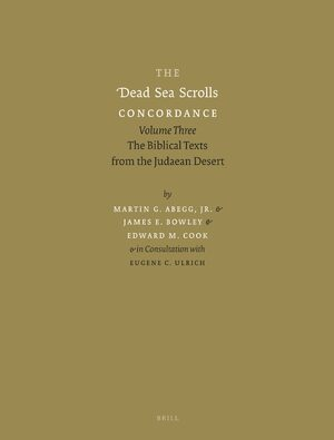 The Dead Sea Scrolls Concordance, Volume 3 (2 vols)