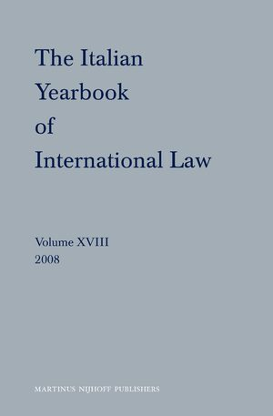 Cover The Italian Yearbook of International Law, Volume 18 (2008)