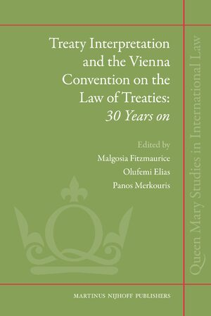 Cover Treaty Interpretation and the Vienna Convention on the Law of Treaties: 30 Years on