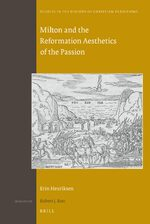 Cover Milton and the Reformation Aesthetics of the Passion