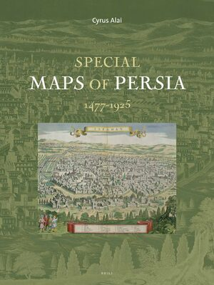 Cover Special Maps of Persia 1477-1925