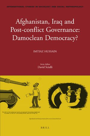 Cover Afghanistan, Iraq, and Post-Conflict Governance: Damoclean Democracy?