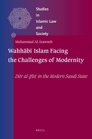 Cover Wahhābī Islam Facing the Challenges of Modernity