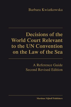 Cover Decisions of the World Court Relevant to the UN Convention on the Law of the Sea