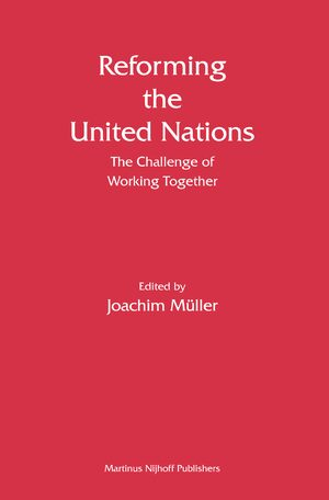 Cover Reforming the United Nations