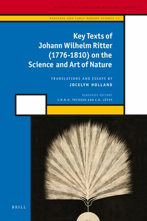 Cover Key Texts of Johann Wilhelm Ritter (1776-1810) on the Science and Art of Nature