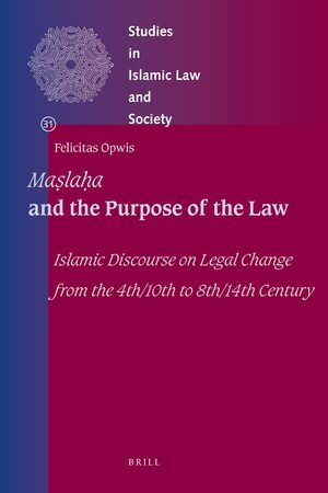 Cover <i>Maṣlaḥa</i> and the Purpose of the Law