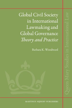 Cover Global Civil Society in International Lawmaking and Global Governance