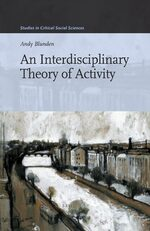 An Interdisciplinary Theory of Activity