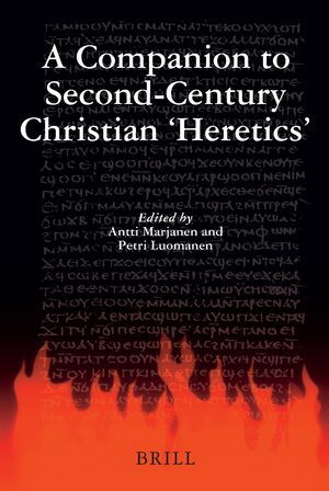 Cover A Companion to Second-Century Christian 'Heretics'