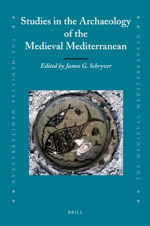 Cover Studies in the Archaeology of the Medieval Mediterranean
