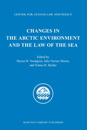 Cover Changes in the Arctic Environment and the Law of the Sea