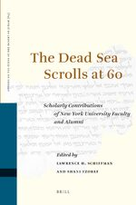The Dead Sea Scrolls at 60