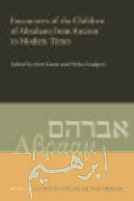 Cover Encounters of the Children of Abraham from Ancient to Modern Times