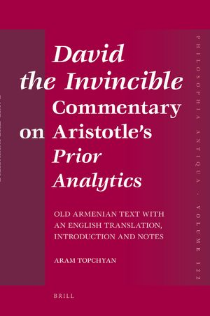 David the Invincible, <i>Commentary on Aristotle's</i> Prior Analytics