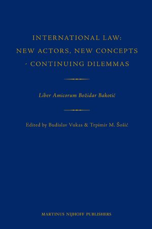 Cover International Law: New Actors, New Concepts - Continuing Dilemmas