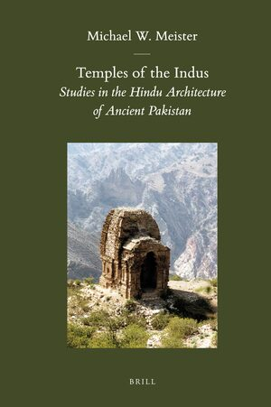 Temples of the Indus – Studies in the Hindu Architecture of