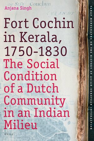 Cover Fort Cochin in Kerala, 1750-1830