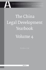 The China Legal Development Yearbook, Volume 4
