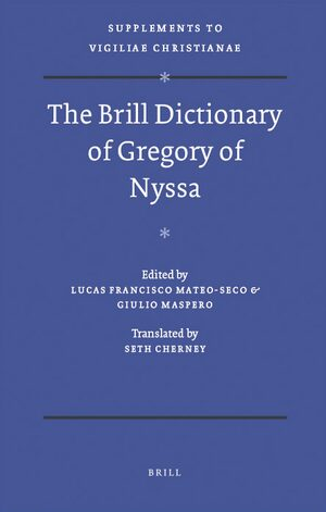 The Brill Dictionary of Gregory of Nyssa | brill