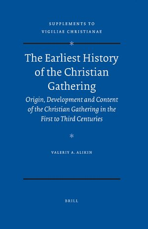 Cover The Earliest History of the Christian Gathering