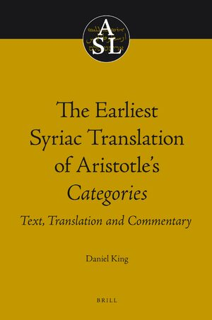 Cover The Earliest Syriac Translation of Aristotle's Categories