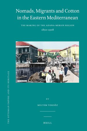 Cover Nomads, Migrants and Cotton in the Eastern Mediterranean