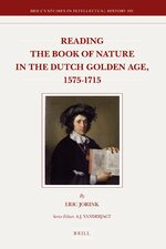 Cover Reading the Book of Nature in the Dutch Golden Age, 1575-1715