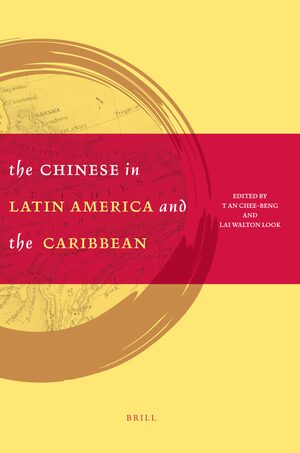 Cover The Chinese in Latin America and the Caribbean