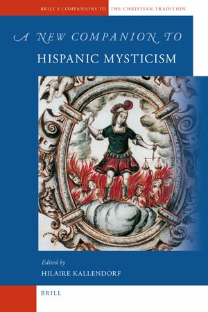 Cover A New Companion to Hispanic Mysticism