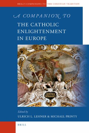 Cover A Companion to the Catholic Enlightenment in Europe