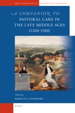 Cover A Companion to Pastoral Care in the Late Middle Ages (1200-1500)