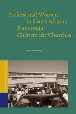 Cover Professional Women in South African Pentecostal Charismatic Churches.