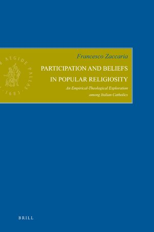 Participation and Beliefs in Popular Religiosity