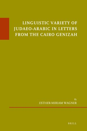 Cover Linguistic Variety of Judaeo-Arabic in Letters from the Cairo Genizah