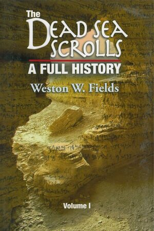 Cover The Dead Sea Scrolls, A Full History