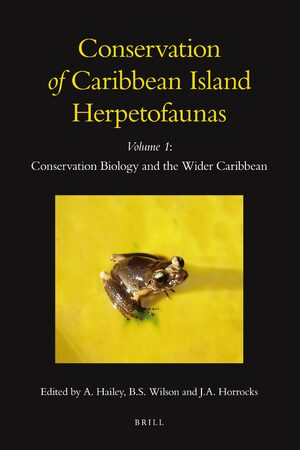 Cover Conservation of Caribbean Island Herpetofaunas Volume 1: Conservation Biology and the Wider Caribbean